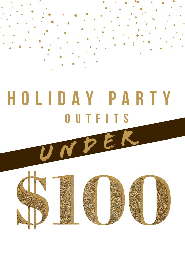 Holiday Party Outfits Under $100